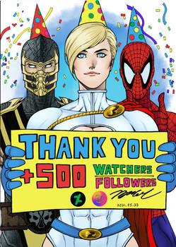 +500 Watchers/Followers celebration