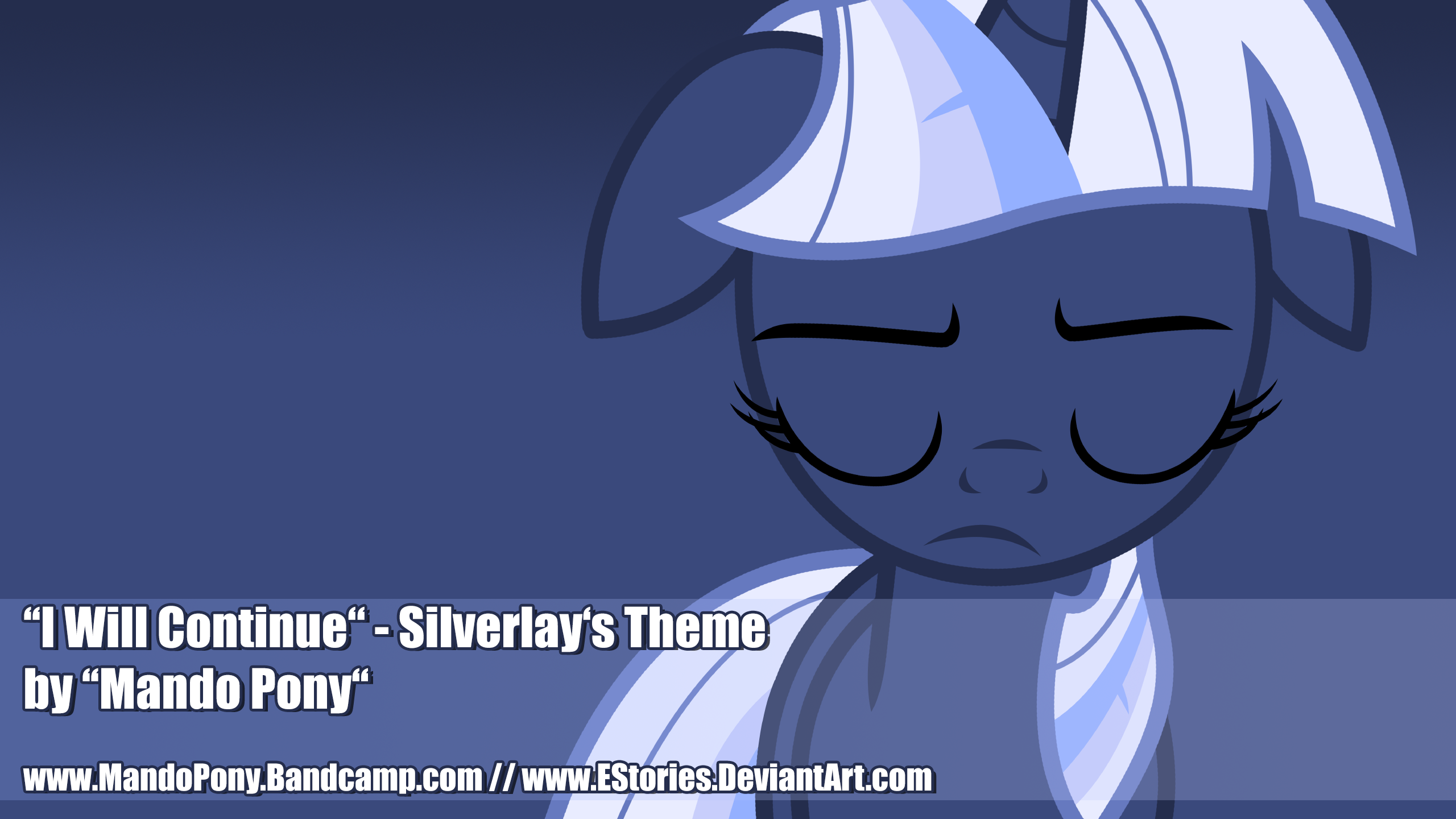 I Will Continue - Silverlay's Theme [LINKS ONLINE]