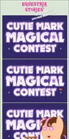 ES' OC Shorts 033: ''CUTIE MARK MAGICAL CONTEST!'' by EStories