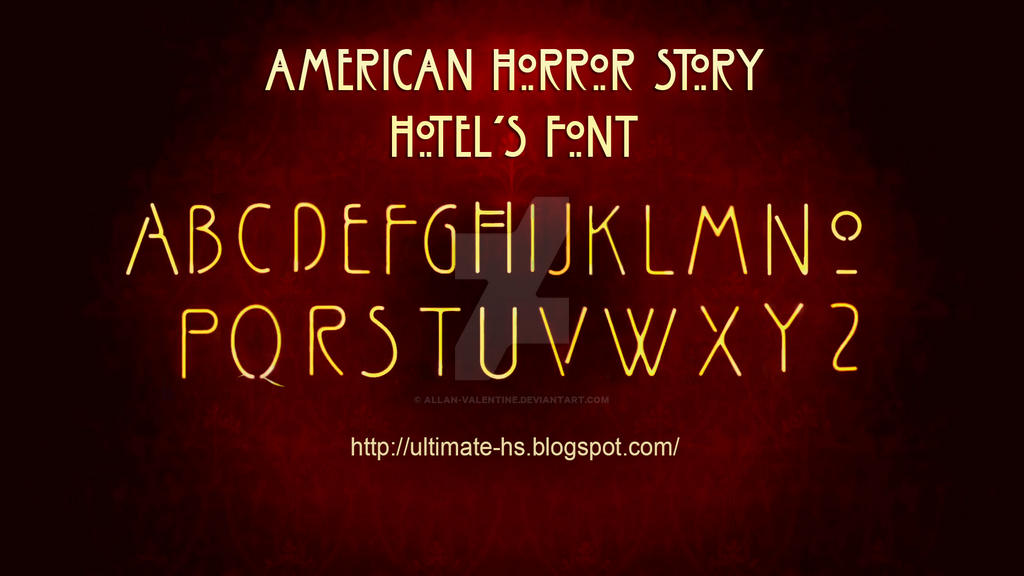American Horror Story Hotel Font by Allan-Valentine