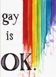 Gay is OK by Iararawr