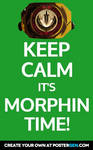 Keep calm, it's Morphin' Time! Green Version.