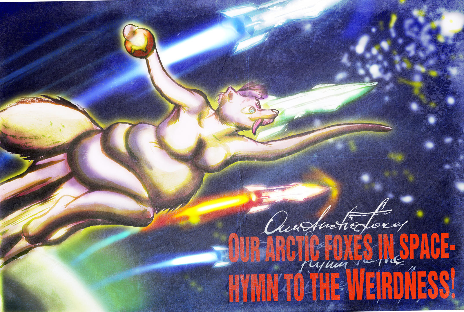 Our Arctic Foxes In Space - Hymn To The Weirdness!