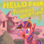 Hello From Princess Vacation
