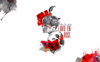 190113 /// La Vie en Rose by NhataiLe