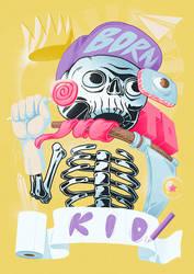 Born to kid
