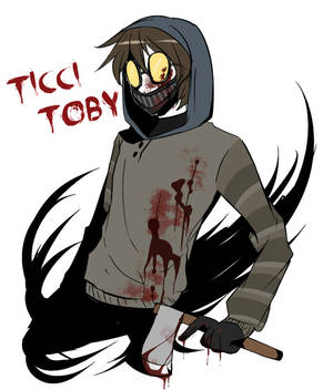 Ticci Toby x Reader~ Ticking Love Ch  1 by Junowaffles64 on DeviantArt