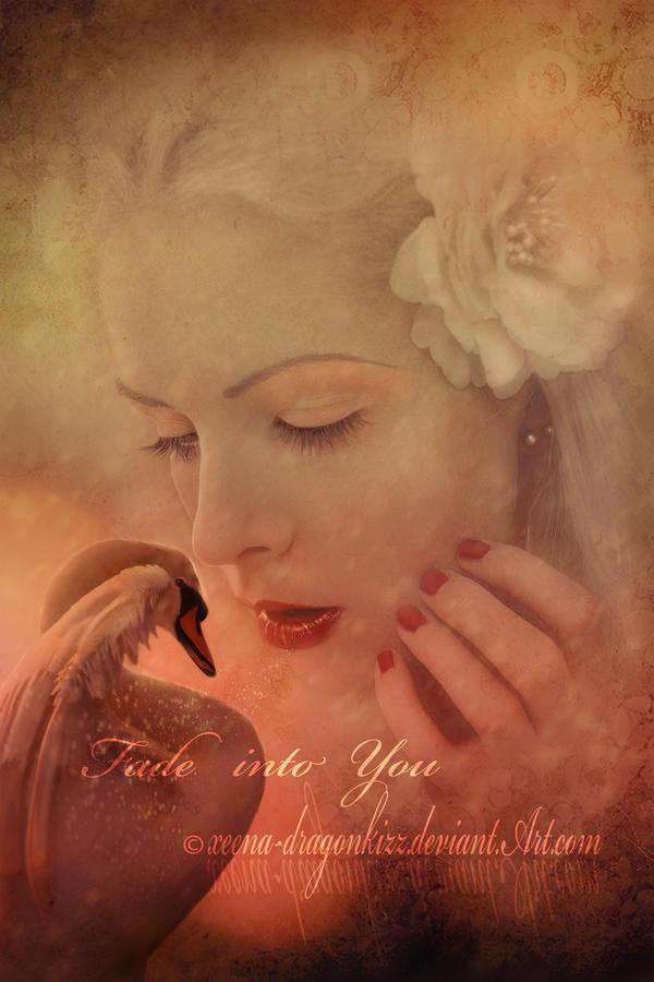 Fade Into You by xeena-dragonkizz