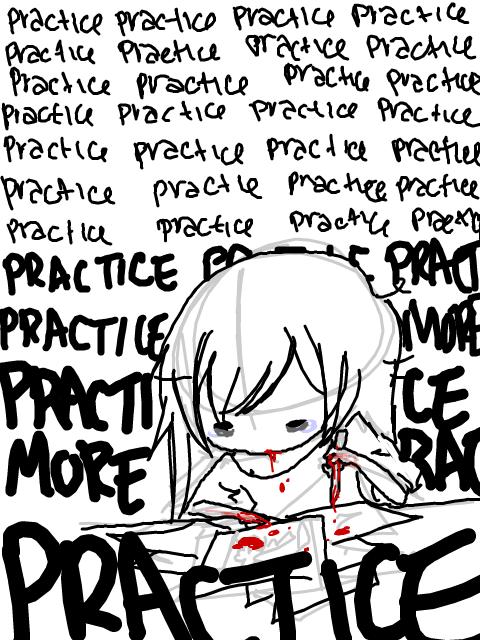 PRACTICEPRACTICEPRACTICEMORE by SpadeRabbit66