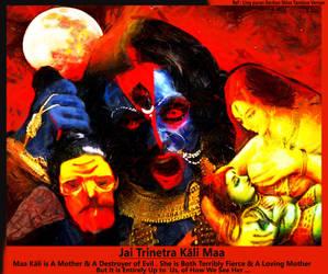 Kali - Trinetra Kali Maa by Ravimishra085