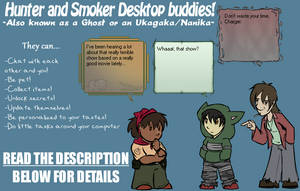 Hunter and Smoker Ukagaka/Ghost by zarla