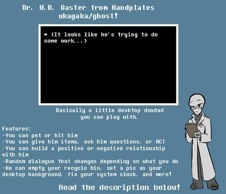 Dr. Gaster Ukagaka/Ghost