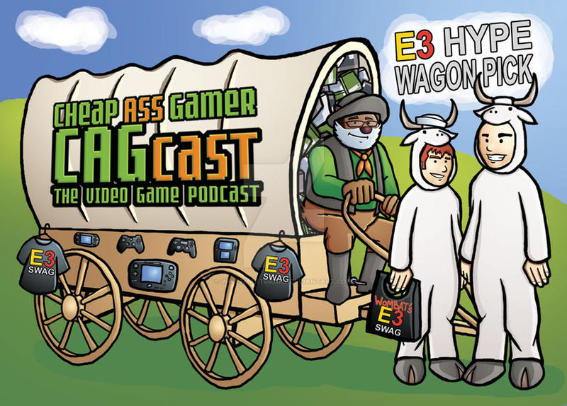 Cheap Ass Gamer CAGcast E3 2014 Hype Wagon Award by whipsmartbanky