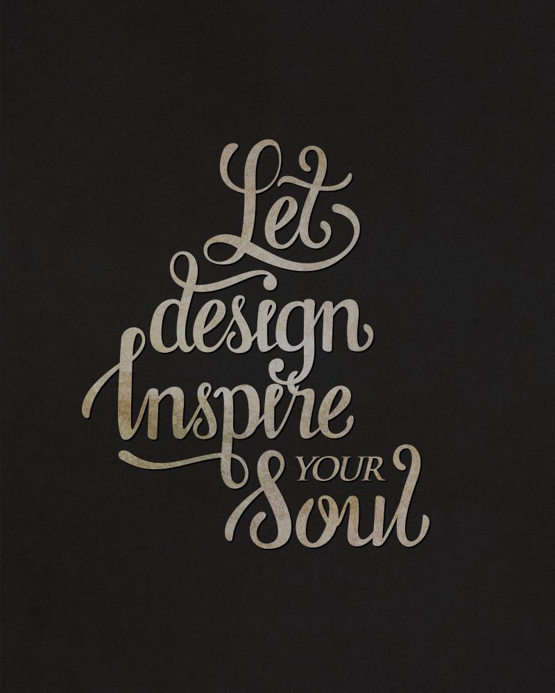 Let design inspire your soul by samadarag