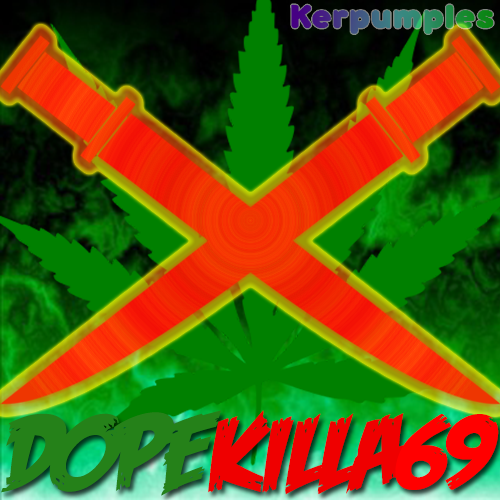 DopeKilla69 Profile Picture by Kerpumples