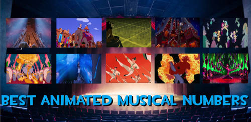 Best Theatrical Animated Musical Numbers