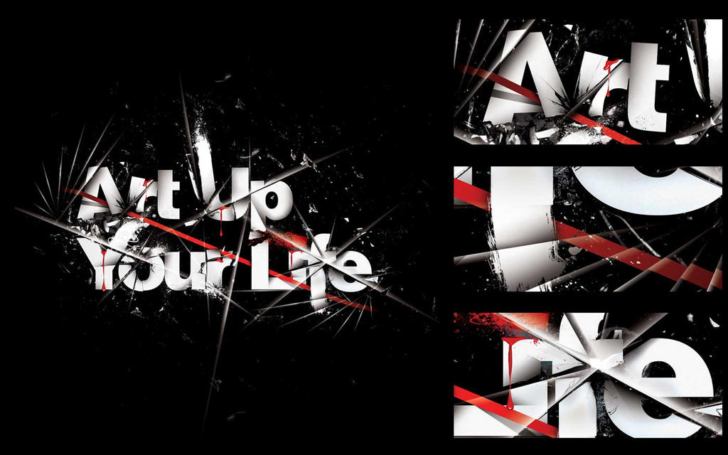 Art Up Your Life by CHIN2OFF I Love Typography #2