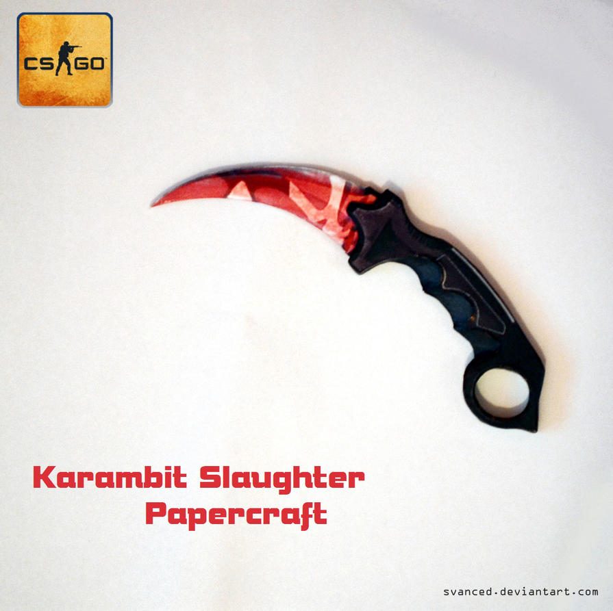 Csgo Karambit Slaughter Papercraft 1 Download By Svanced