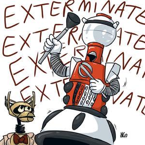 Tom Servo Says EXTERMINATE
