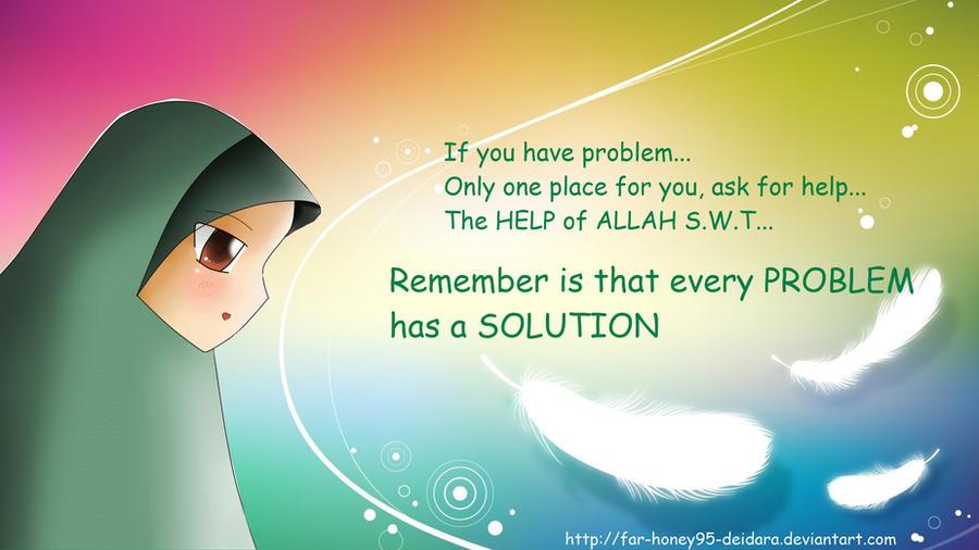 The help of ALLAH S.W.T by Far-Honey95-Deidara