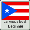 Puerto Rican Spanish Language Level BEGINNER by WhatGamersAreFor