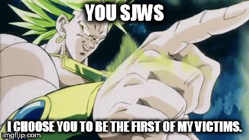 Meme: Broly Hates SJW's by WOLFBLADE111
