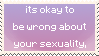 its okay to be wrong about your sexuality by quailboyfriends