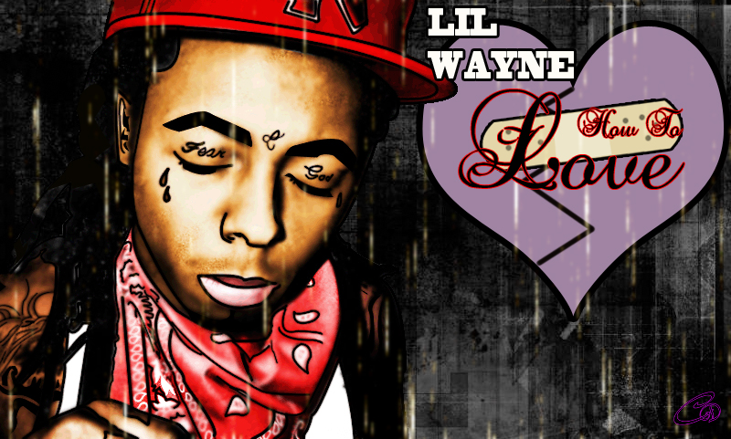 Lil Wayne How To Love Cartoon By Lilisodmg On Deviantart