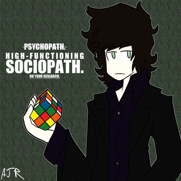 High-functioning Sociopath by just-Abigail on DeviantArt