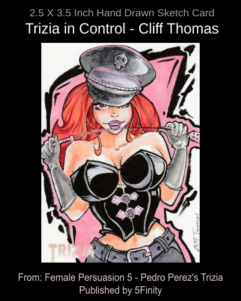 Sketch Card Trizia in Control by CliffThomas