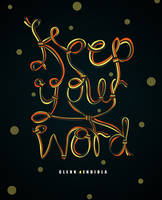 Keep your Word by seekthegeekk