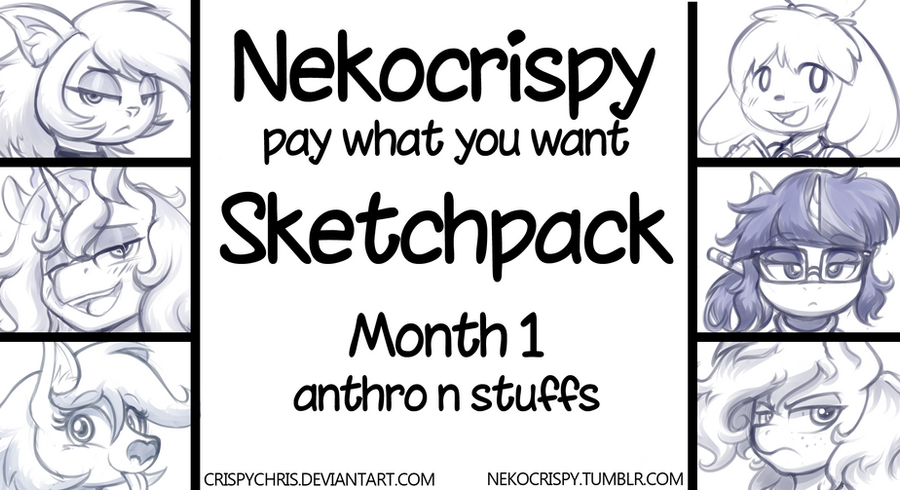 Pay what you want Sketchpack (Month 1) by CrispyChris