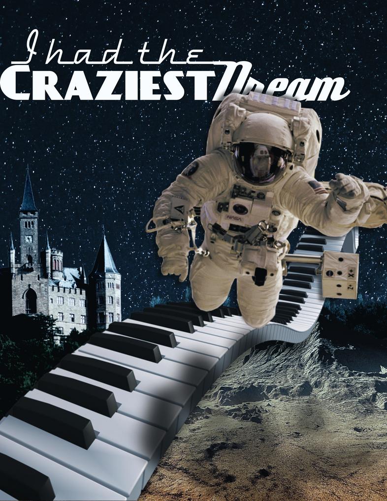 I had the Craziest Dream by doktordan10