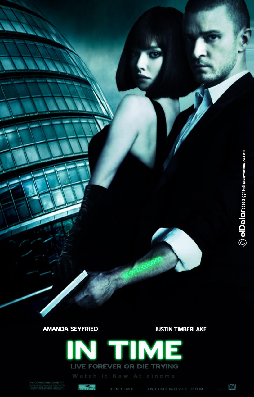 In Time Movie Poster 2011 by elDelar on DeviantArt