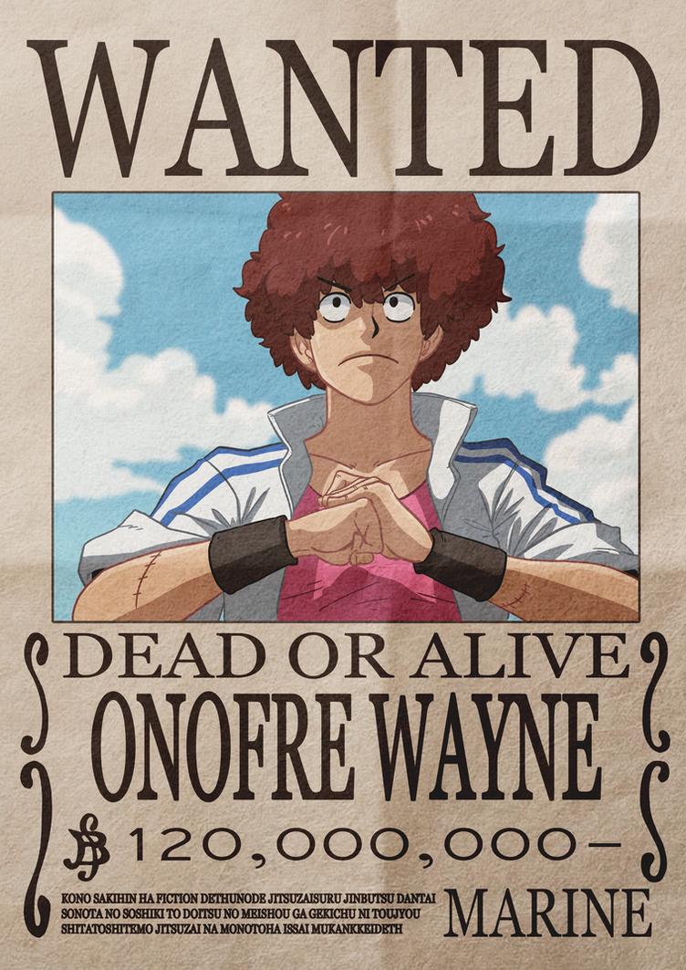 OP - WANTED Onofre Wayne by oNichaN-xD