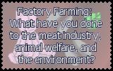 Dear Factory Farms by Blood-B0xer