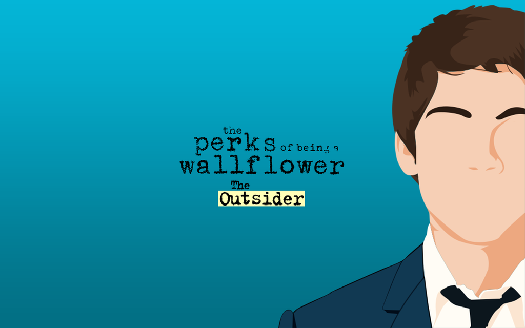 The Perks Outsider Wallpaper By Tributedesign On Deviantart