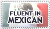 Fluent in Mexican by lupisashes