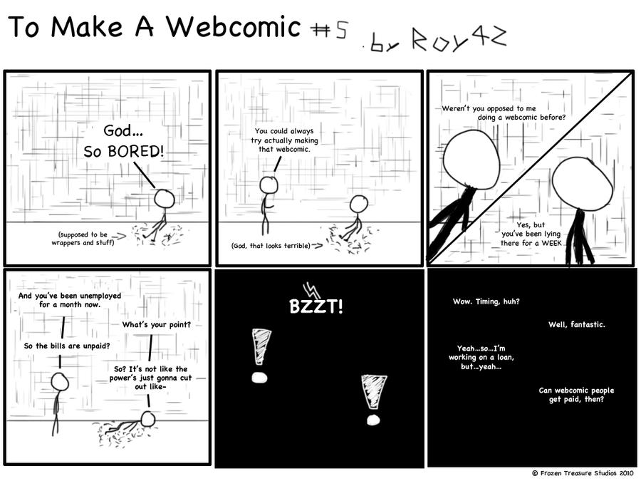 To Make A Webcomic - 5 by Roy4242