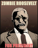 Zombie Roosevelt by Alex-Claw