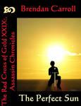 RCoG 29: The Perfect Sun