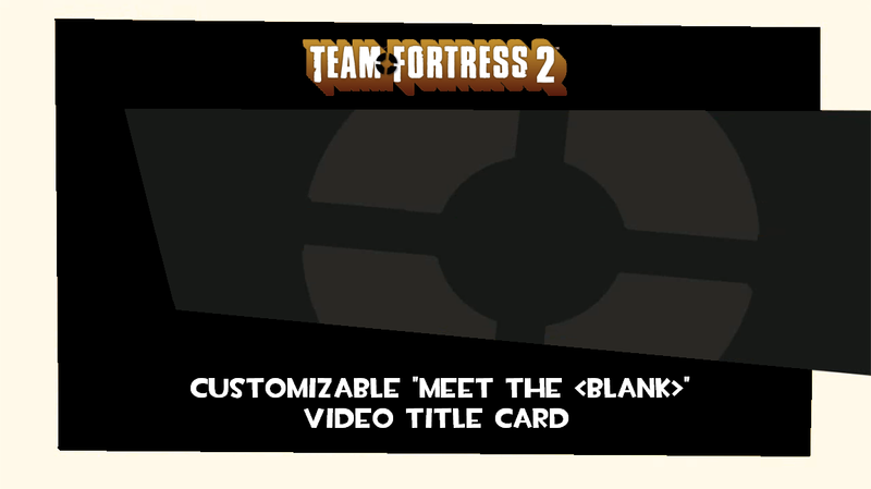 Tf2 Meet The Title Card By Codenameapocalypse On Deviantart