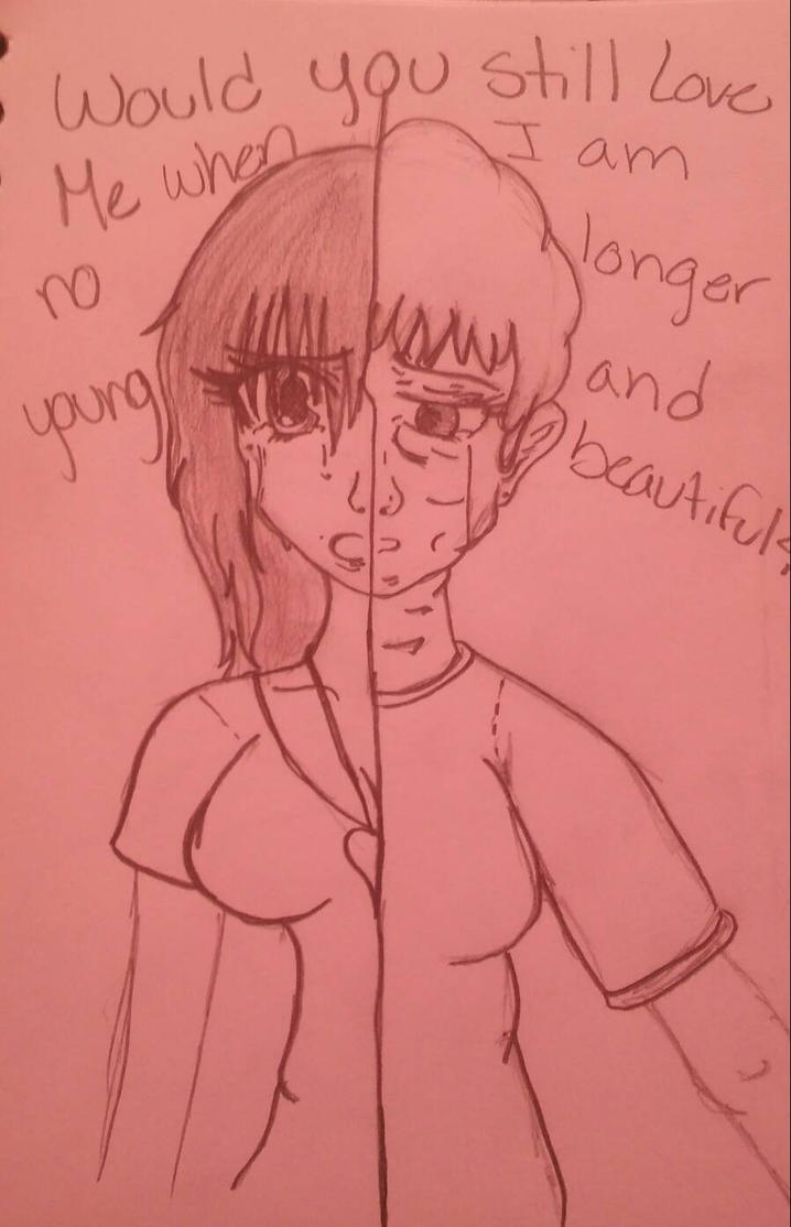 No longer younge and beautiful.  by princesslightheart