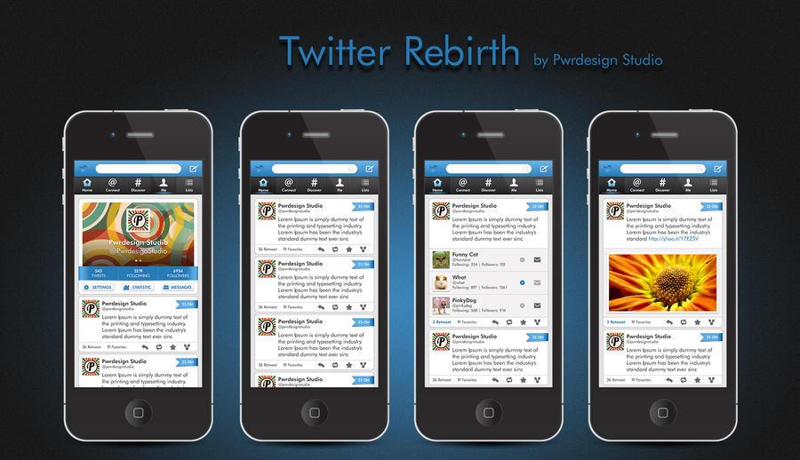 Twitter Rebirt by Pwrdesign Studio by PwrdesignStudio
