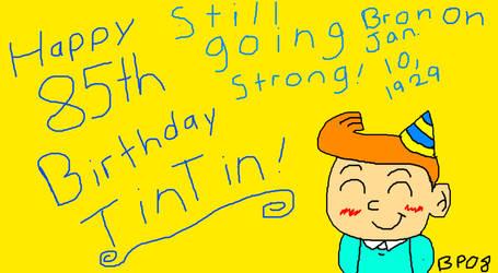 Happy 85th Birthday/Anniversary Tintin! by BabyPoof08