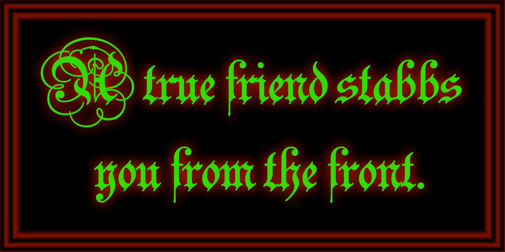 A True Friend Stabbs You From The Front by SnatchMind