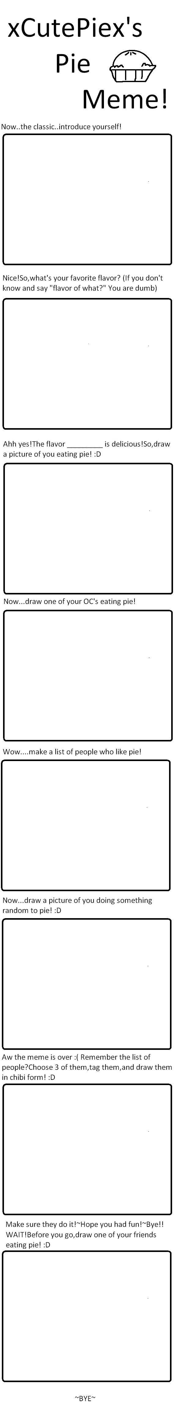 Pie Meme by xCutePiex