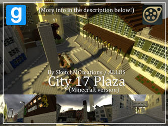 Map - City 17 Plaza (Minecraft version) by SecminourTheThird