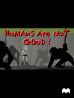 Humans are not GOoD by krukof2