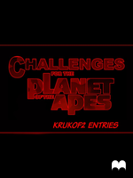 CHALLENGES for the PLANET OF THE APES - by krukof2